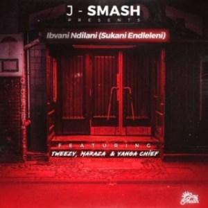 J-Smash - Ibvani Ndilani (Sukani Endleleni) ft. Maraza, Yanga Chief & Tweezy